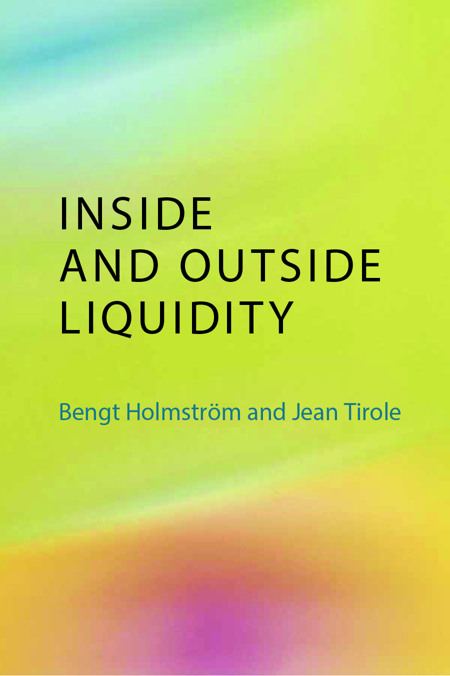 Inside and outside liquidity