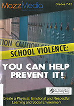 School violence : you can help prevent it!