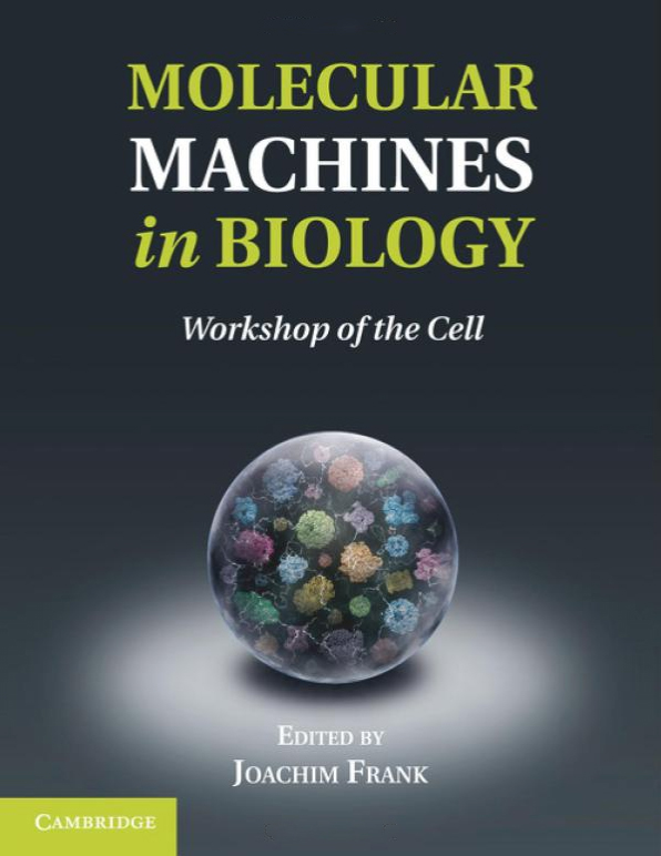 10.	Molecular Machines in Biology Workshop of the Cell