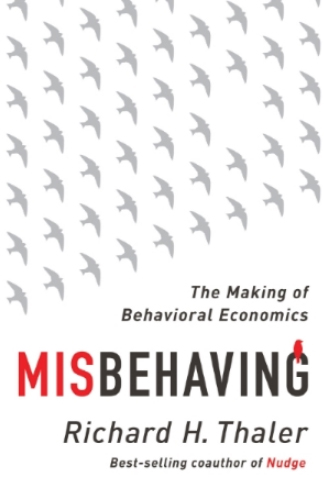 34. Misbehaving : the making of behavioral economics